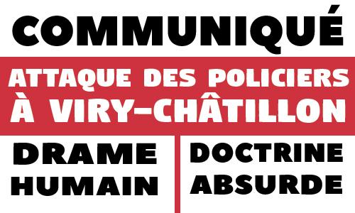 Communiqué – Attaque des policiers à Viry-Châtillon : drame humain et doctrine absurde