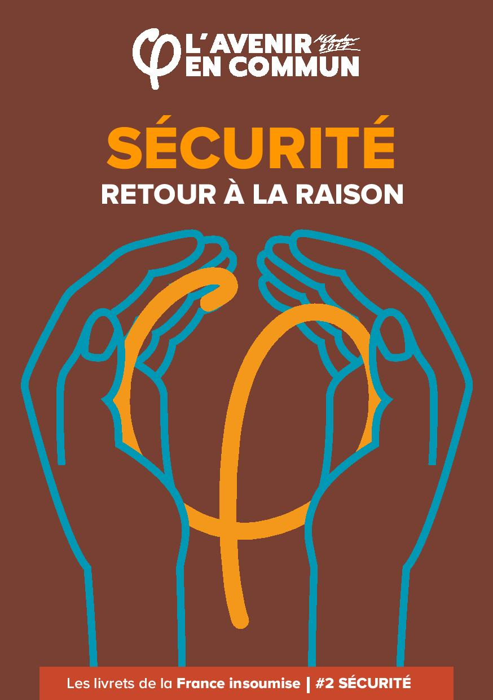 """Présentation du livret """"Sécurité : retour à la raison"""""""