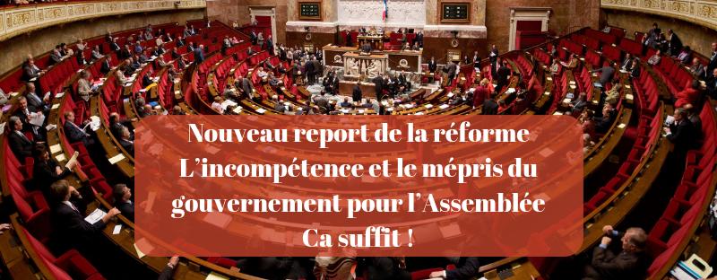 Nouveau report de la réforme de la justice : l'incompétence et le mépris du gouvernement pour l'Assemblée ça suffit !