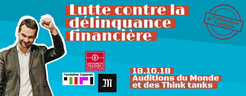 Deuxième audition, les journalistes du Monde et les Think tanks – 18/10/2018