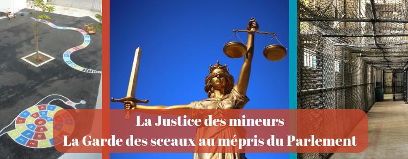 Justice des mineurs : la Garde des sceaux au mépris du Parlement